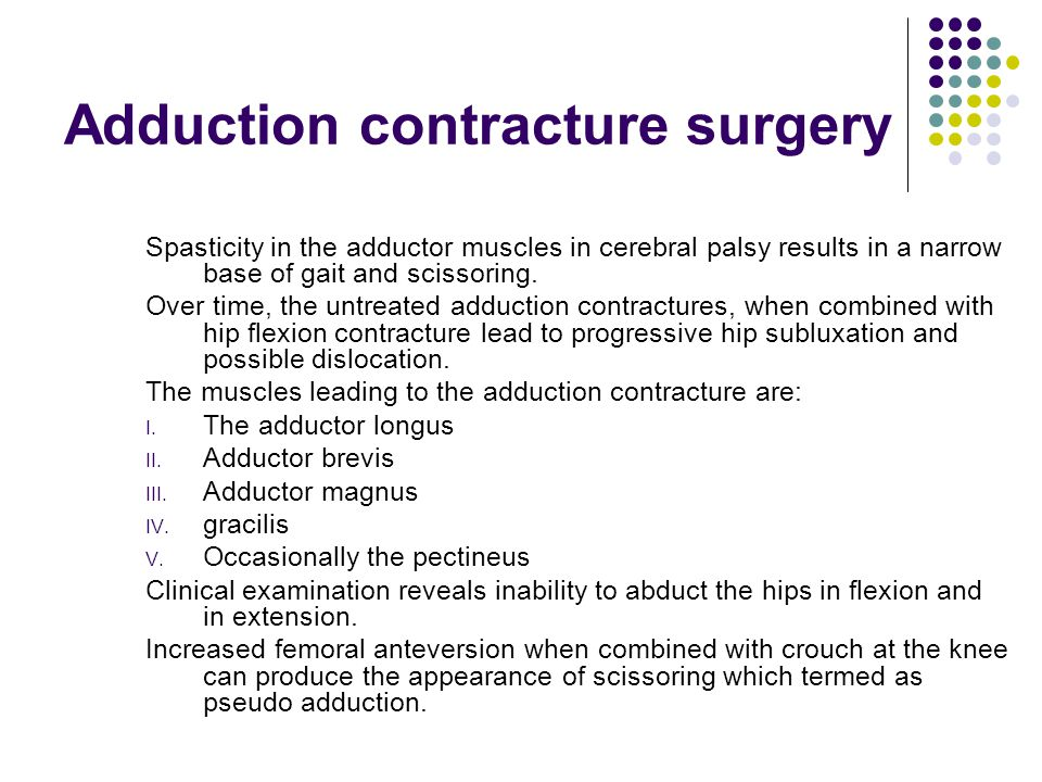Adduction contracture surgery
