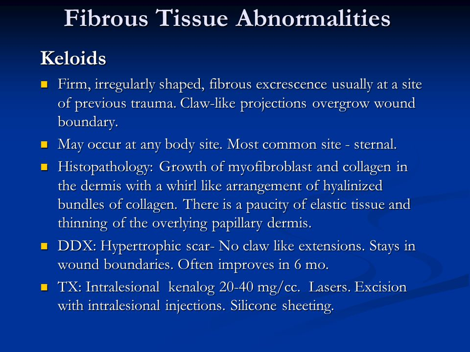 Fibrous Tissue Abnormalities