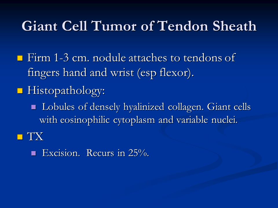 Giant Cell Tumor of Tendon Sheath