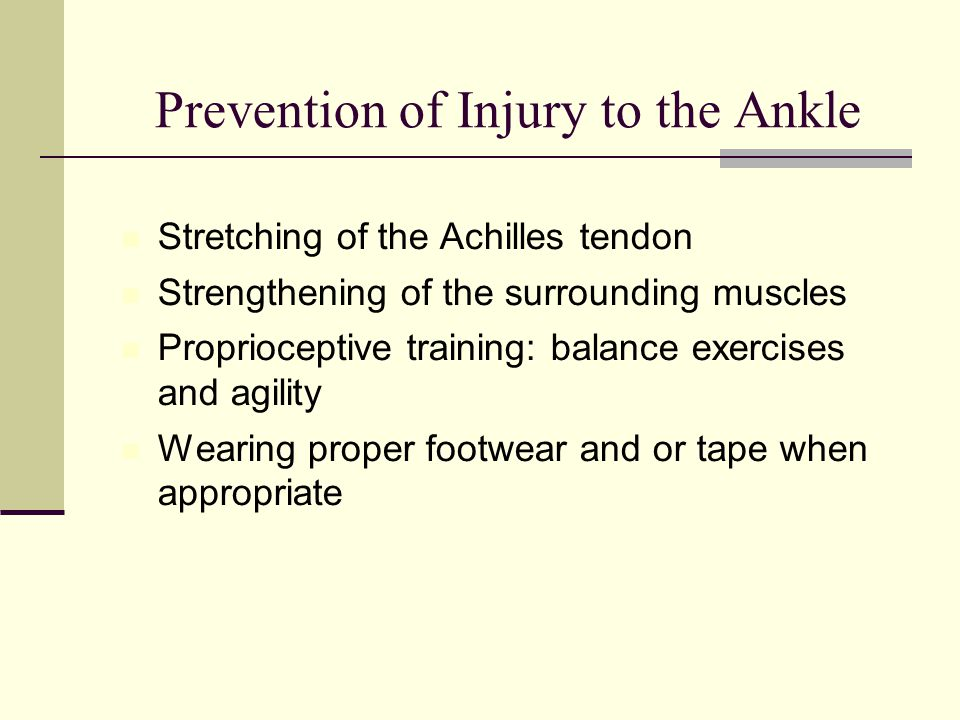 Prevention of Injury to the Ankle