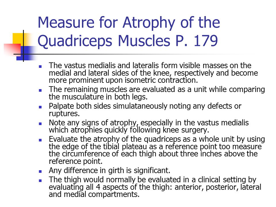 Measure for Atrophy of the Quadriceps Muscles P. 179