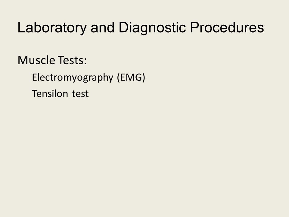 Laboratory and Diagnostic Procedures