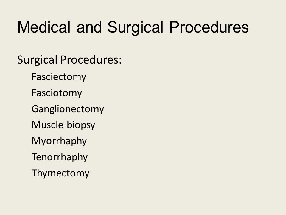 Medical and Surgical Procedures