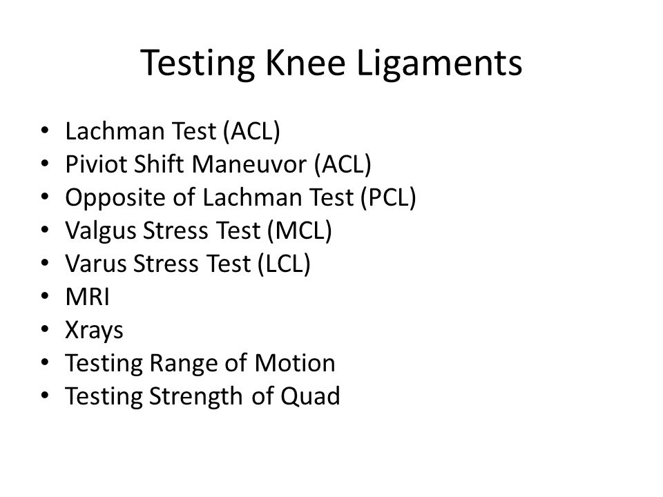 Testing Knee Ligaments