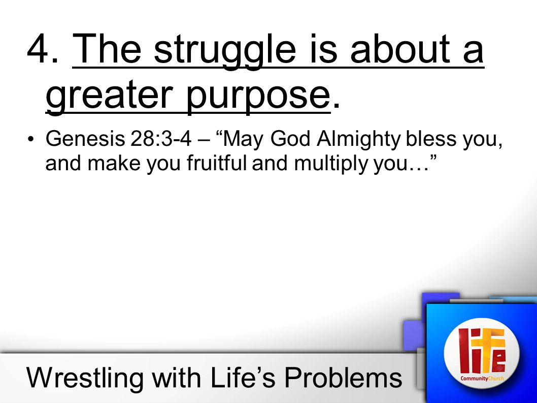 4. The struggle is about a greater purpose.