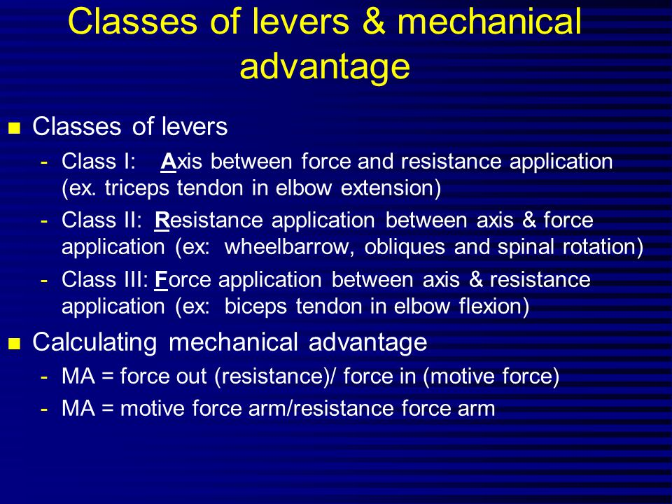 Classes of levers & mechanical advantage