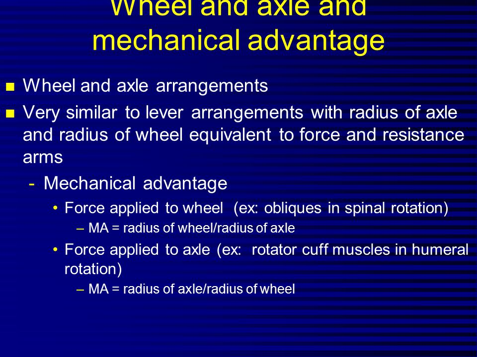 Wheel and axle and mechanical advantage