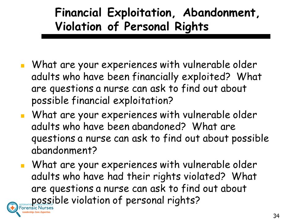 Financial Exploitation, Abandonment, Violation of Personal Rights