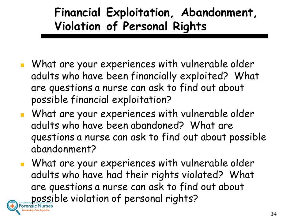 Financial Exploitation, Abandonment, Violation of Personal Rights