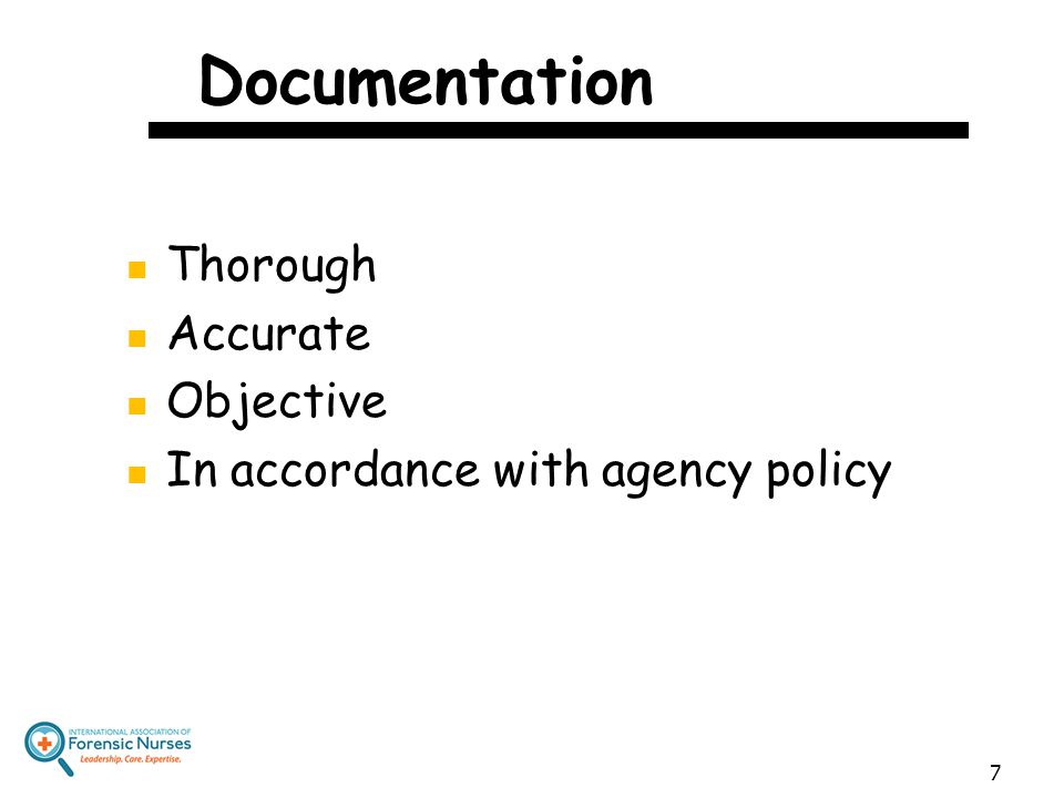 Documentation Thorough Accurate Objective