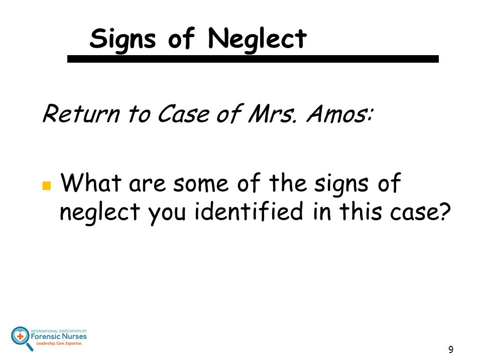 Signs of Neglect Return to Case of Mrs. Amos: