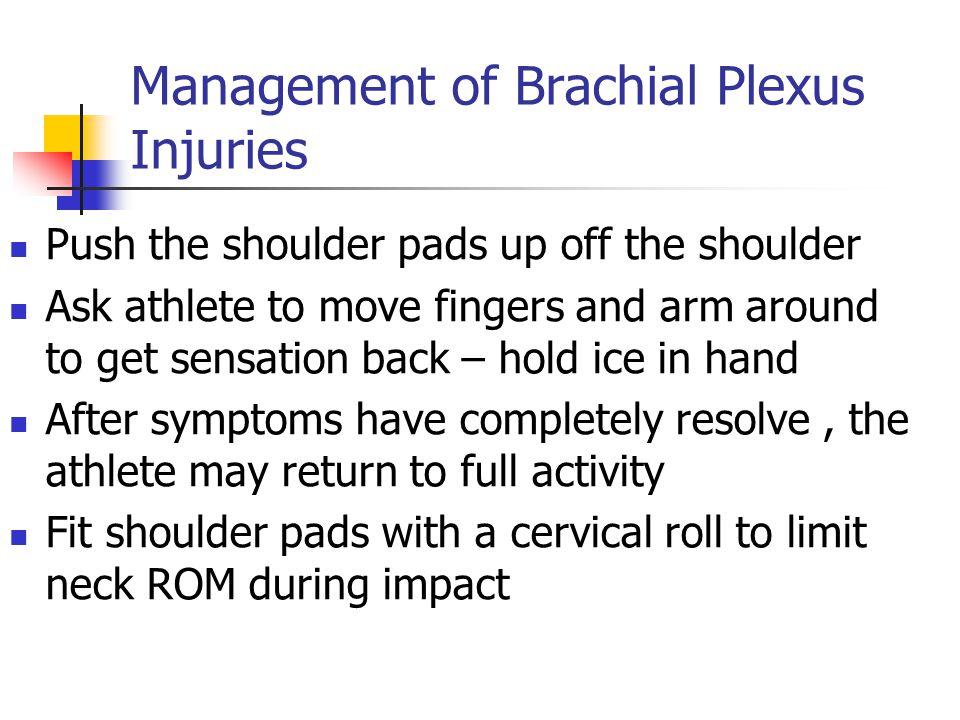 Management of Brachial Plexus Injuries
