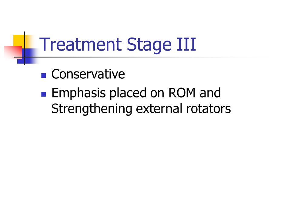 Treatment Stage III Conservative