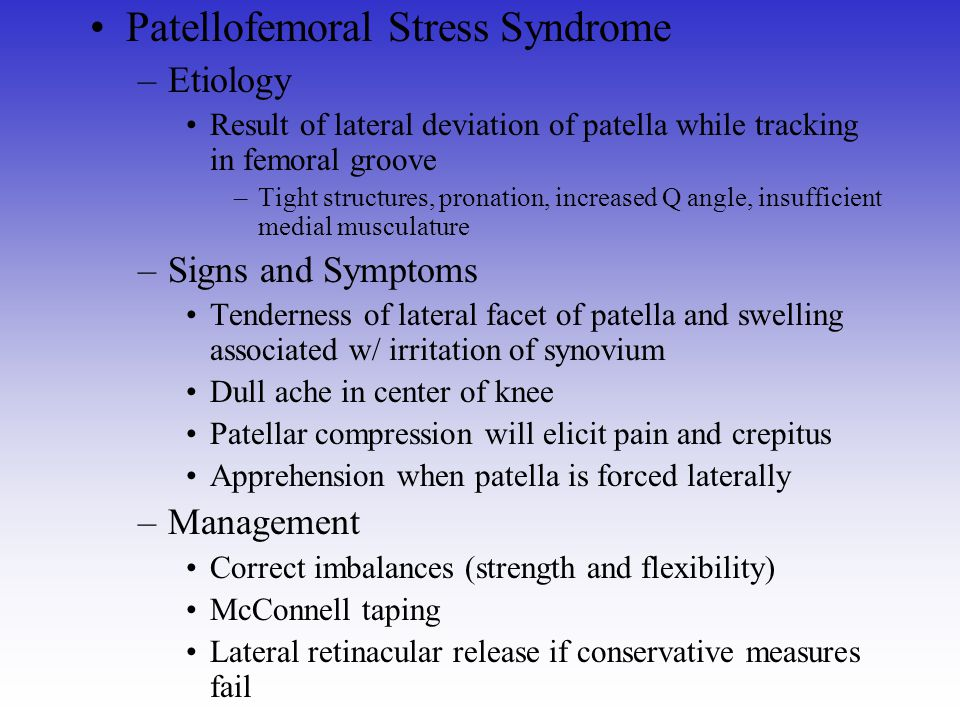 Patellofemoral Stress Syndrome
