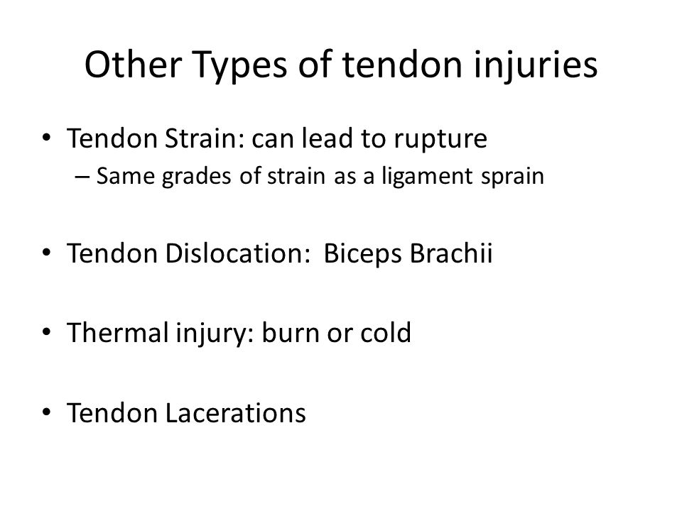 Other Types of tendon injuries
