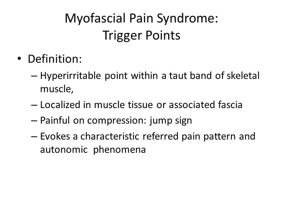 Myofascial Pain Syndrome: Trigger Points