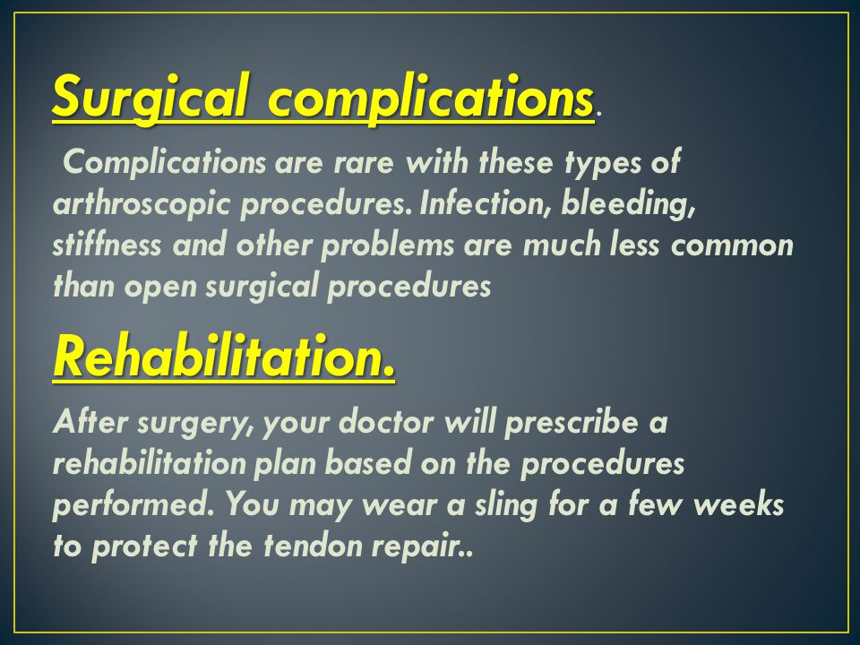 Surgical complications.