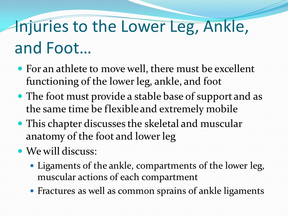 Injuries to the Lower Leg, Ankle, and Foot…