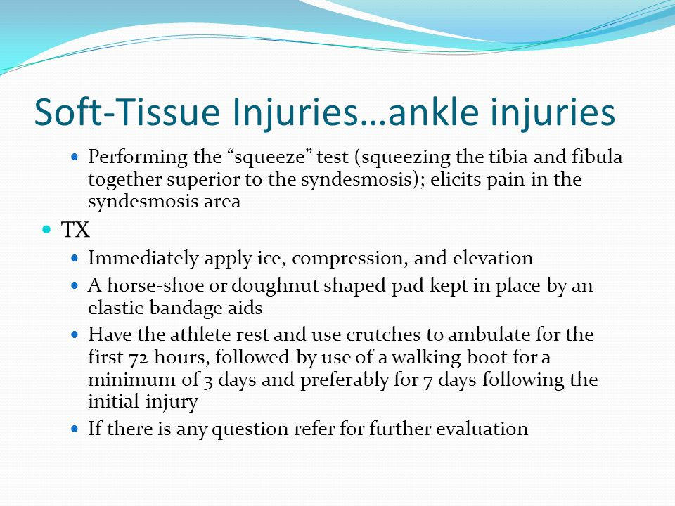 Soft-Tissue Injuries…ankle injuries