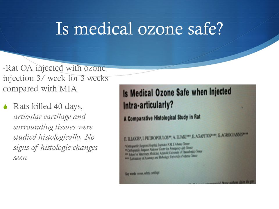 Is medical ozone safe -Rat OA injected with ozone injection 3/ week for 3 weeks compared with MIA.