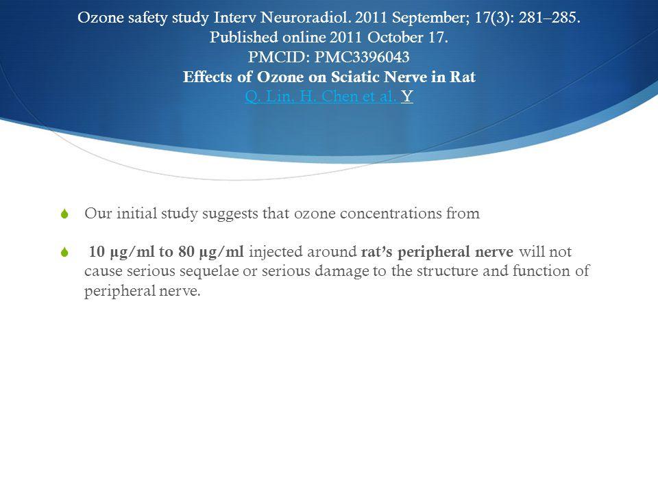 Ozone safety study Interv Neuroradiol. 2011 September; 17(3): 281–285