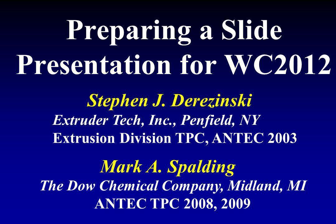 Preparing a Slide Presentation for WC2012