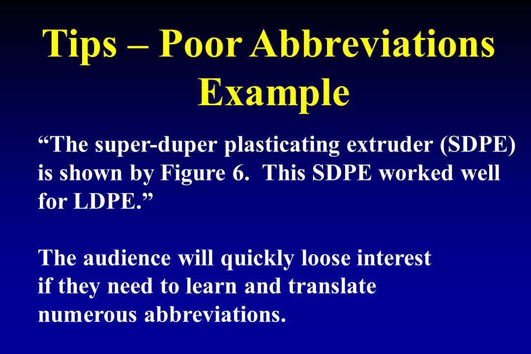Tips – Poor Abbreviations