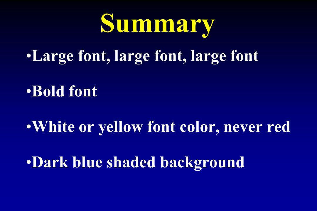 Summary Large font, large font, large font Bold font