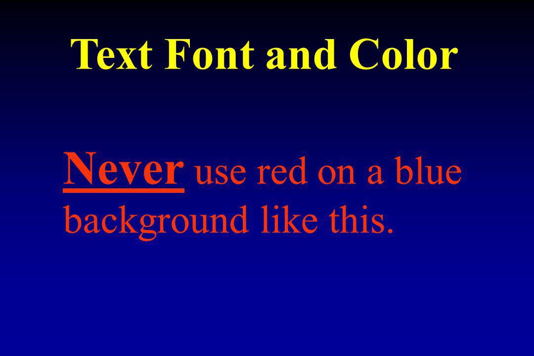 Never use red on a blue background like this.