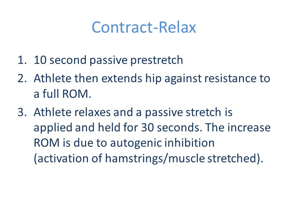 Contract-Relax 10 second passive prestretch
