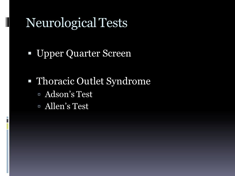 Neurological Tests Upper Quarter Screen Thoracic Outlet Syndrome