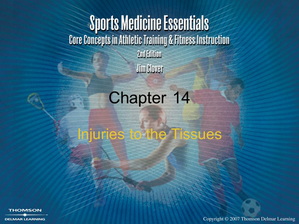 Injuries to the Tissues