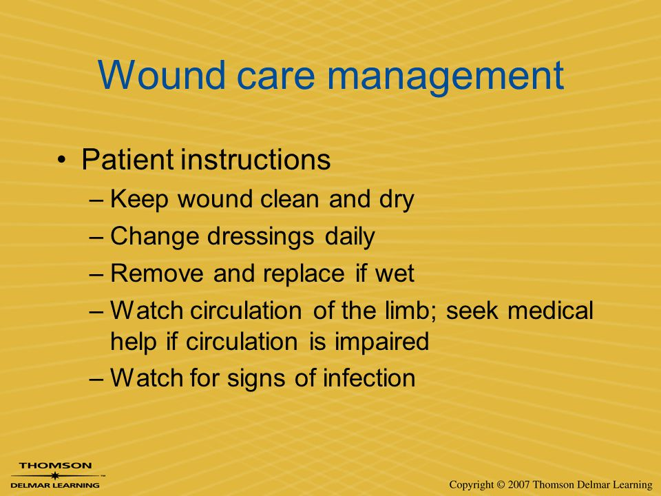 Wound care management Patient instructions Keep wound clean and dry