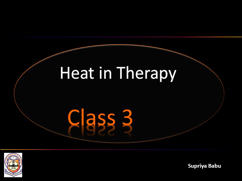 Heat in Therapy Class 3 Supriya Babu