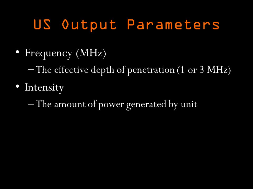 US Output Parameters Frequency (MHz) Intensity