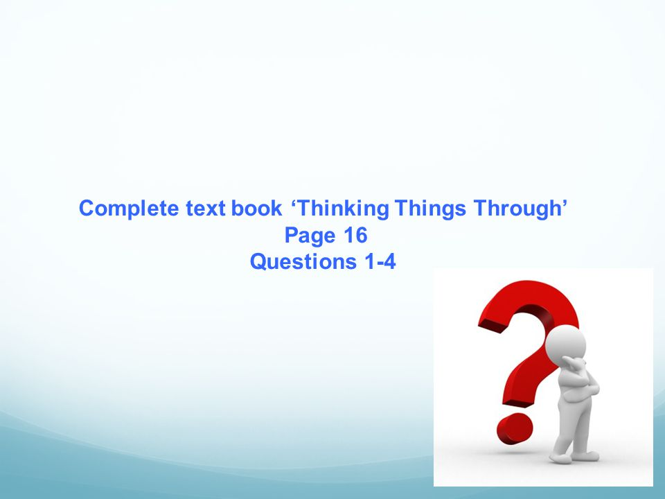 Complete text book 'Thinking Things Through'