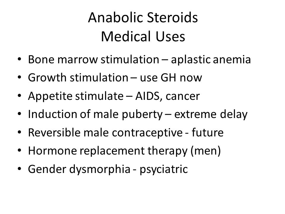 Anabolic Steroids Medical Uses