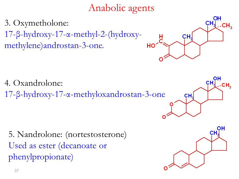 Anabolic agents 3. Oxymetholone: 17-β-hydroxy-17-α-methyl-2-(hydroxy-