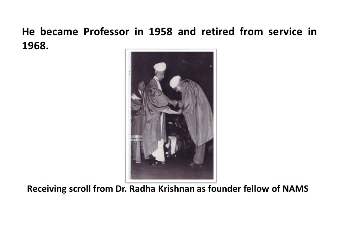 He became Professor in 1958 and retired from service in 1968.