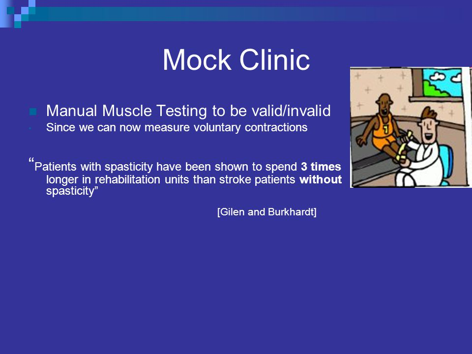 Mock Clinic Manual Muscle Testing to be valid/invalid. Since we can now measure voluntary contractions.