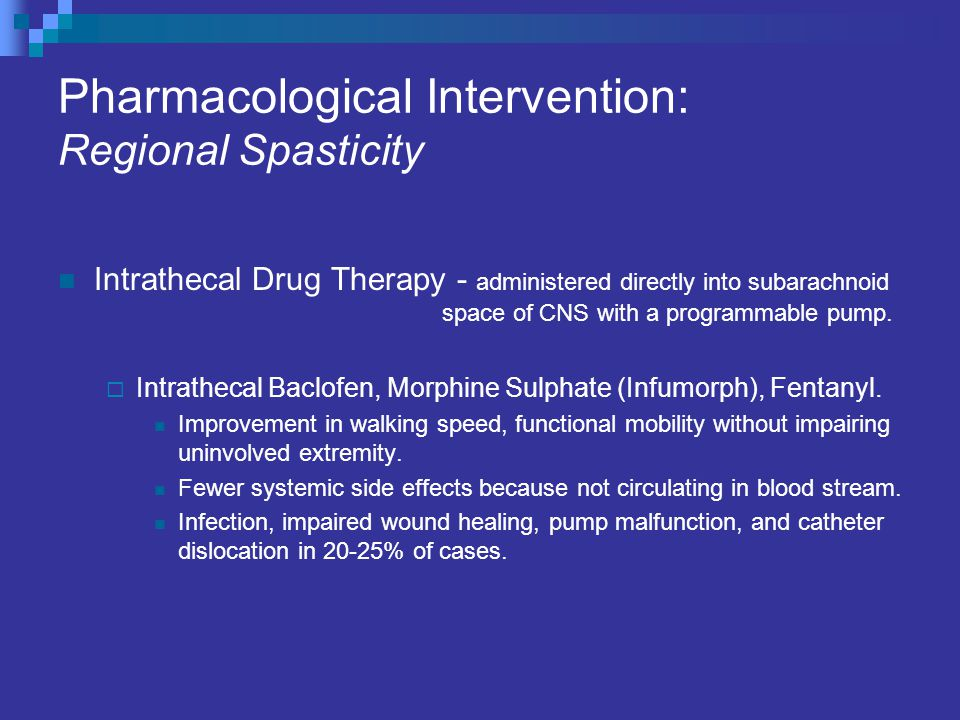Pharmacological Intervention: Regional Spasticity