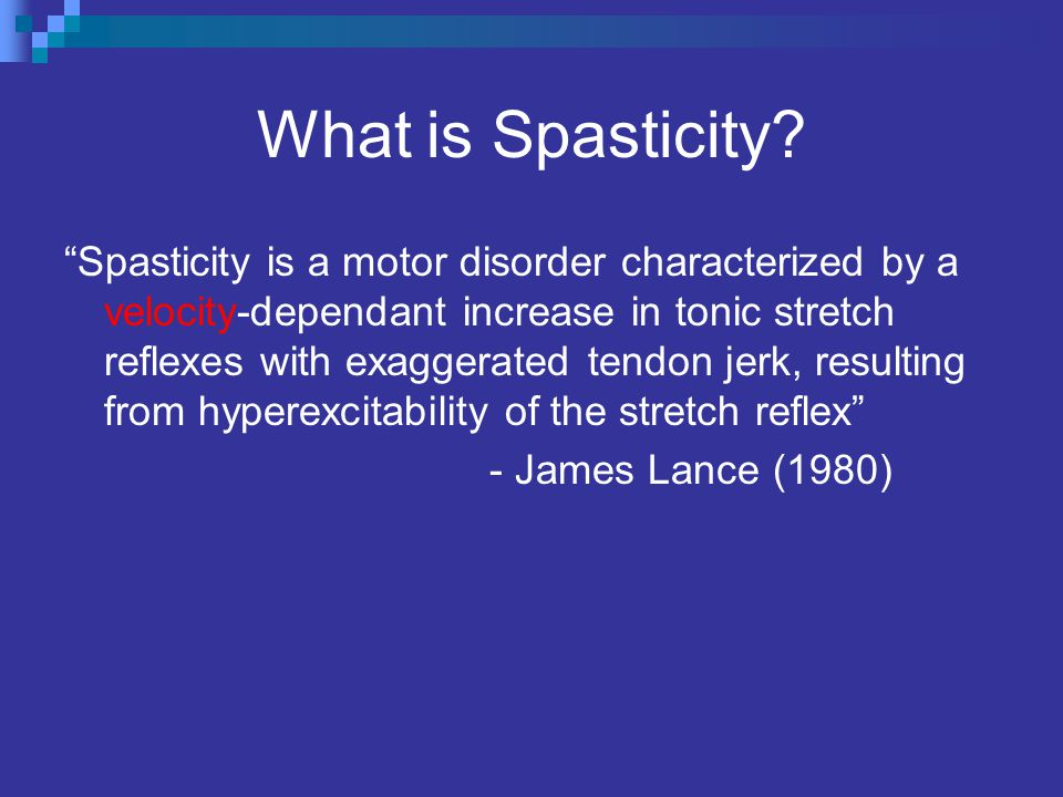 What is Spasticity