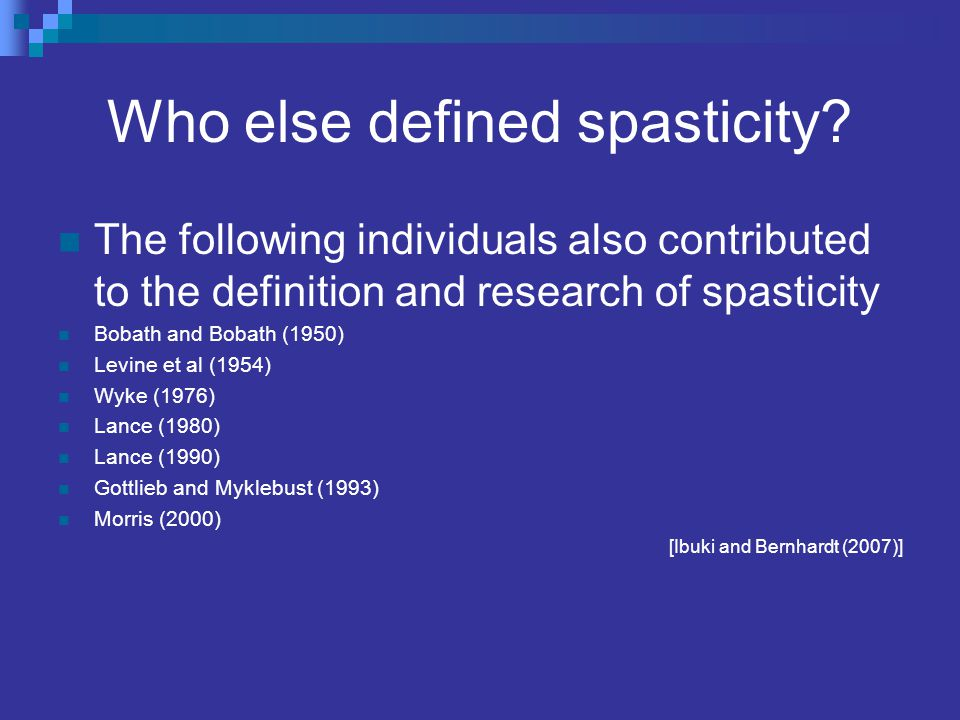 Who else defined spasticity