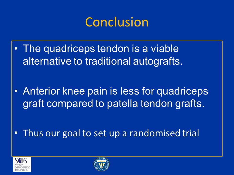 Conclusion The quadriceps tendon is a viable alternative to traditional autografts.