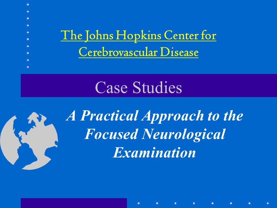 A Practical Approach to the Focused Neurological Examination