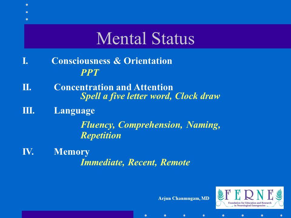 Mental Status I. Consciousness & Orientation PPT