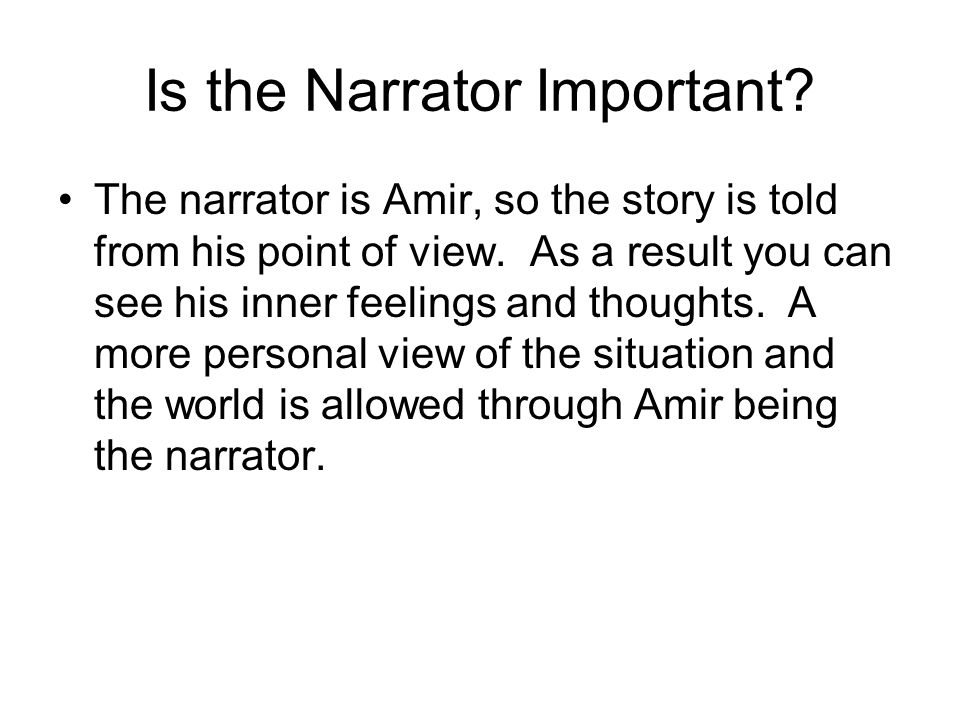Is the Narrator Important