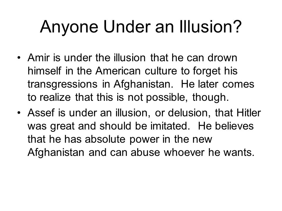 Anyone Under an Illusion