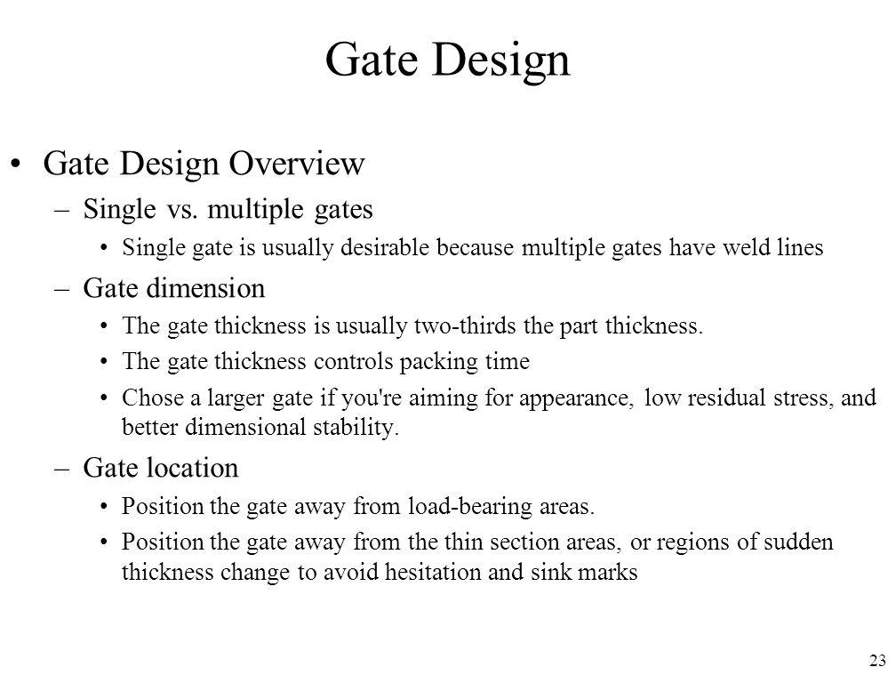 Gate Design Gate Design Overview Single vs. multiple gates
