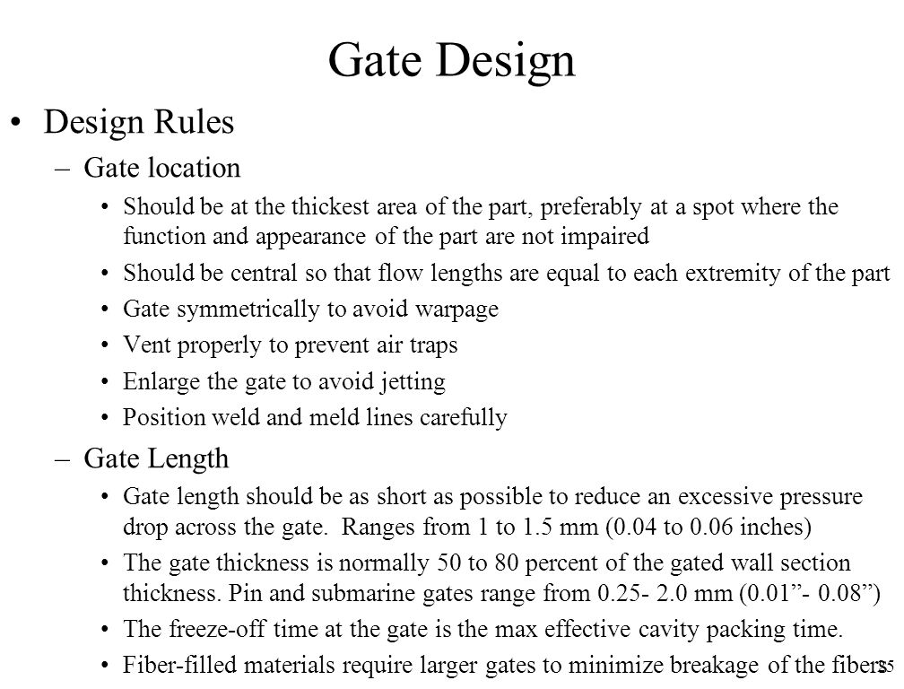 Gate Design Design Rules Gate location Gate Length
